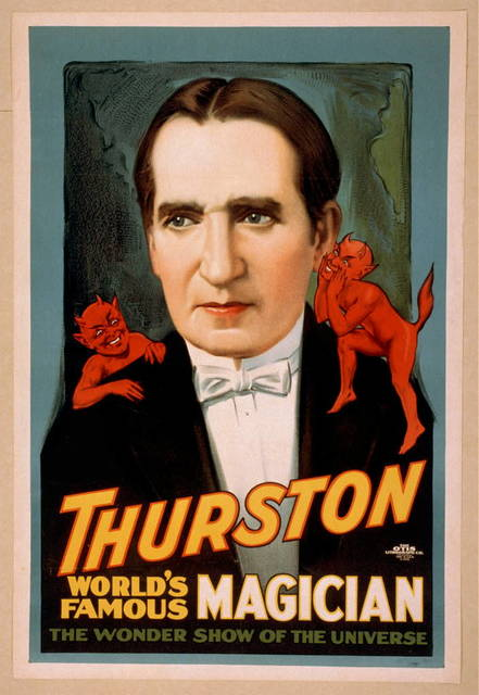 Thurston, world's famous magician the wonder show of the universe.