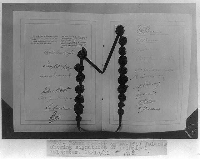 Four-power treaty on Pacific Islands showing signatures of principal delegates, 12/15/21