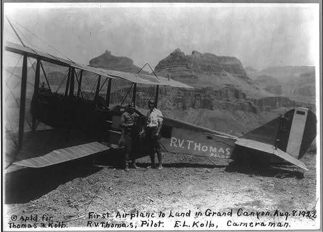 First airplane to land in Grand Canyon. Aug. 8, 1922, R. V. Thomas, Pilot. E. L. Kolb, cameraman