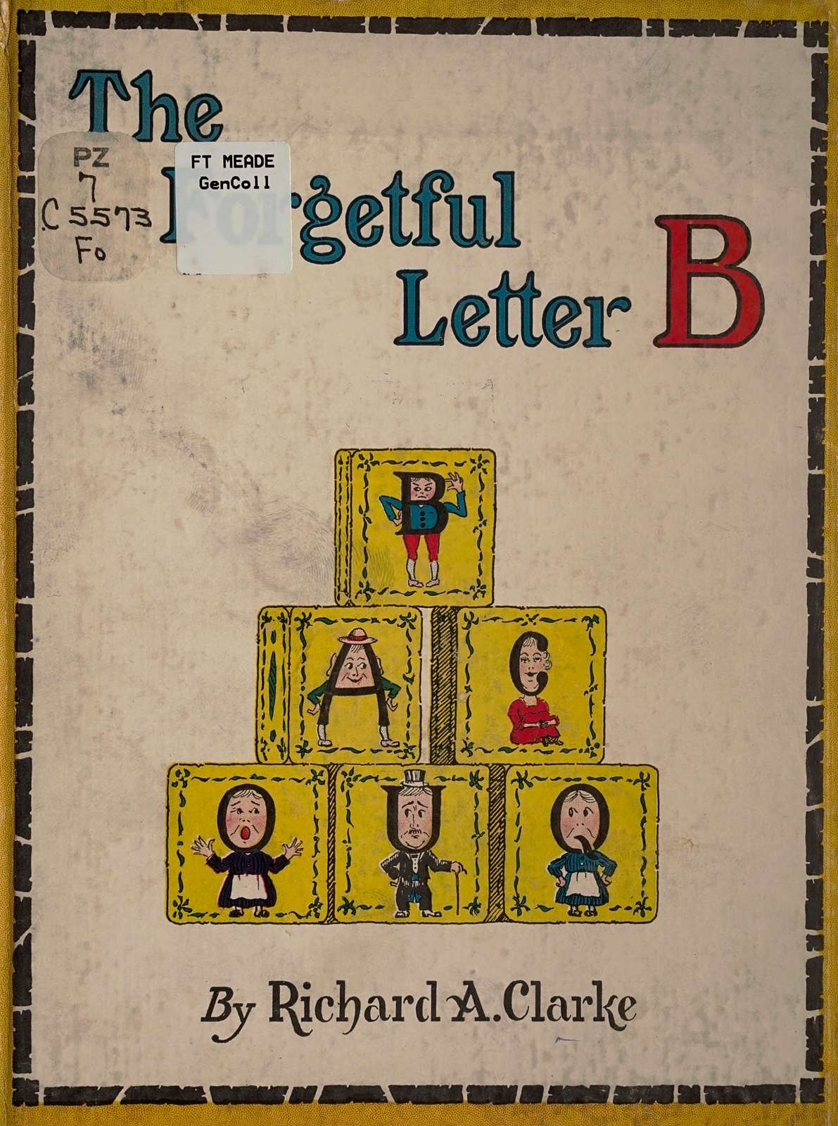 The forgetful letter B; fun-filled tales for very little people