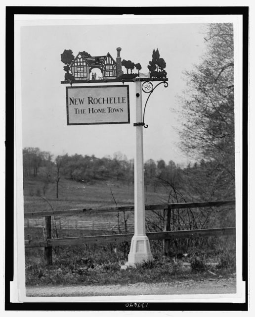 [New Rochelle, N.Y., town sign designed by Ralph Robertson]