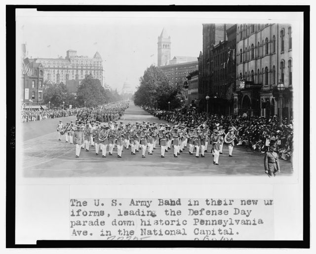 The U.S. Army Band in their new uniforms, leading the Defense Day parade downtown historic Pennsylvania Ave. in the national capital