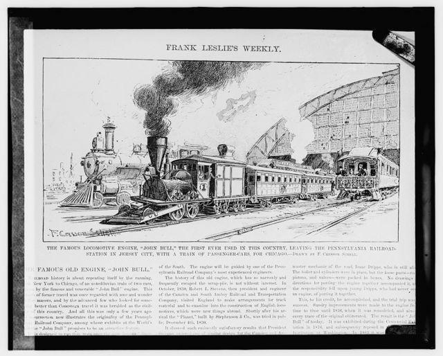"""John Bull"" first locomotive"