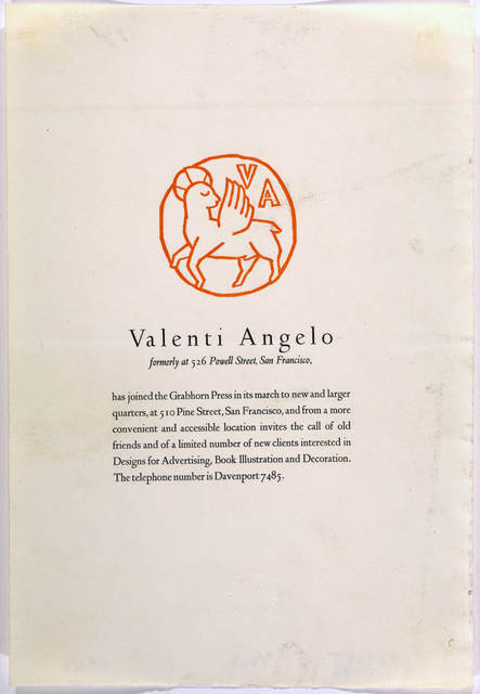 Valenti Angelo, formerly at 526 Powell Street, San Francisco, has joined the Grabhorn Press in its march to new and larger quarters, at 510 Pine Street … San Francisco, Grabhorn Press [1929?].
