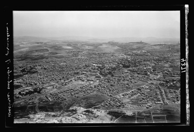 Air views of Palestine. Jerusalem from the air. Newer Jerusalem. Jewish colonies N.W. of the Old City. Bukhariya Quarter, Mea Shearim, Zikron Moshe, etc.