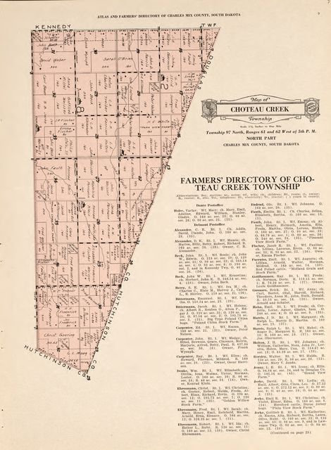 Atlas and farmers' directory of Charles Mix County, South Dakota : containing plats of all townships with owners' names, an outline map of the county and a state map of South Dakota, compiled from latest data on record and from personal investigation.