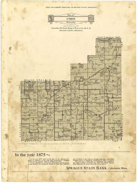 Atlas and farmers' directory of Houston County, Minnesota : containing plats of all townships with owners' names, an outline map of the county and a state map of Minnesota : compiled from latest data on record and from personal investigation.