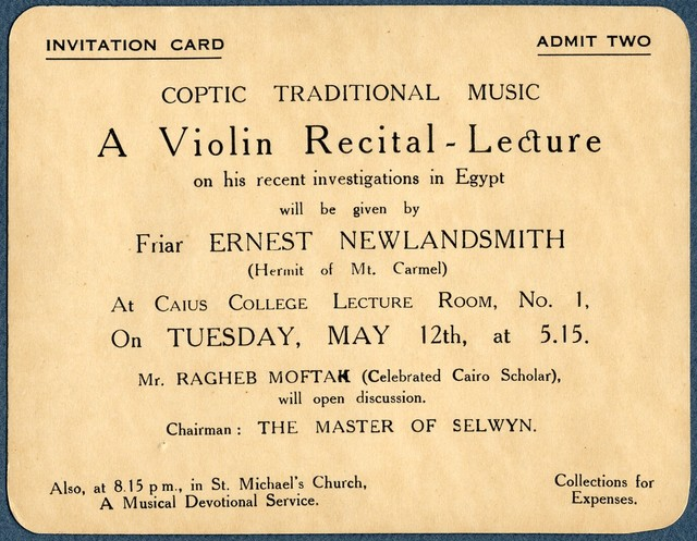 Invitation card, Coptic Traditional Music: A Violin Recital-Lecture...by Friar Ernest Newlandsmit..[and] Mr. Ragheb Moftah, Caius College, [Cambridge], May 12, 1931