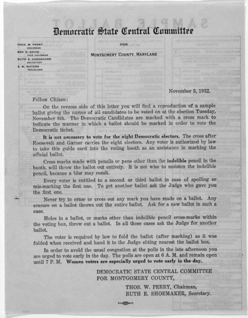 November 3, 1932. Fellow Citizen: On the reverse of this letter you will find a reproduction of a sample ballot giving the names of all candidates to be voted on at the election Tuesday November 8th ... Democratic State Central Committee for Mon