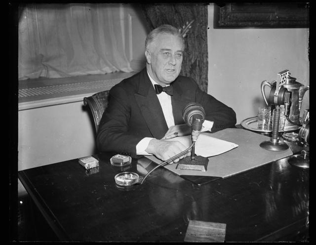 FDR [Franklin Delano Roosevelt]- radio broadcast