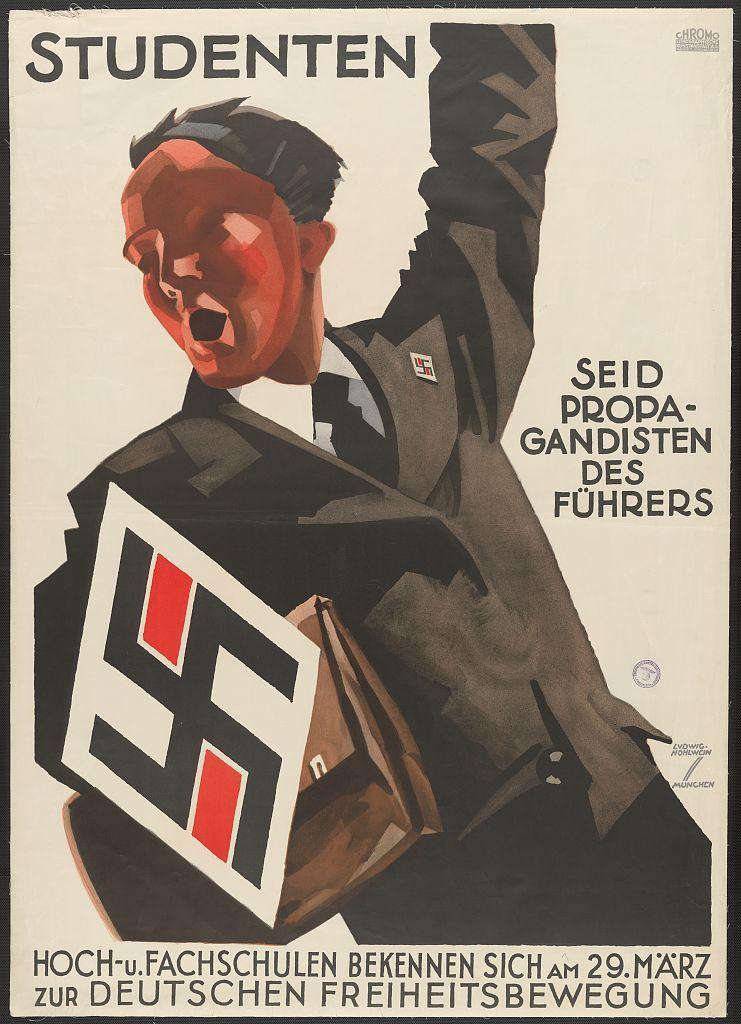 Studenten seid Propagandisten des Führers Hoch-u. Fachschulen bekennen sich am 29. März zur Deutschen Freiheitsbewegung / / Ludwig Hohlwein, München.
