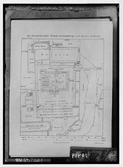 Ground plan of Herod's Temple & environment according to Dr. Schick.