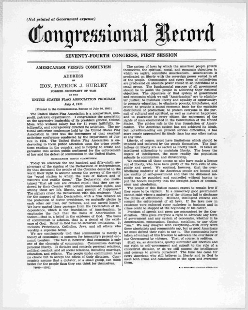 ... Americanism versus communism Address of Hon. Patrick J. Hurley. Former Secretary of war at the United States Flag association program, July 4, 1935. Printed in the Congressional record of July 10, 1935. [Washington, D.C.] U. S. Government pr