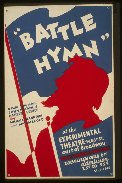 """""""Battle hymn"""" a new play about John Brown of Harpers Ferry by Michael Blankfort and Michael Gold At the Experimental Theatre."""