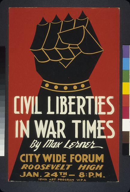 Civil liberties in war times by Max Lerner City wide forum.