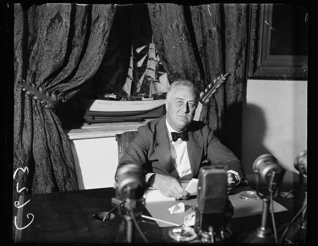 FDR [Franklin Delano Roosevelt] FIRESIDE CHAT