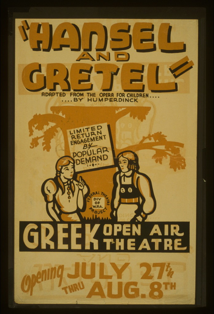"""Hansel and Gretel"" Adapted from the opera for children .... by Humperdinck : Limited return engagement by popular demand."