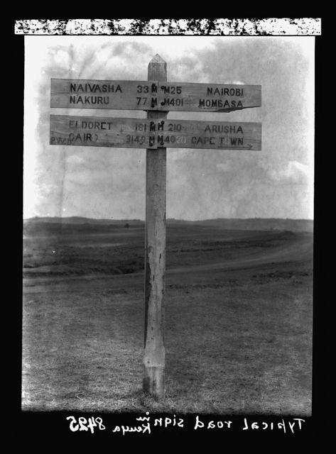 Kenya Colony. Rift Valley and en route to Nairobi. Close up of road sign