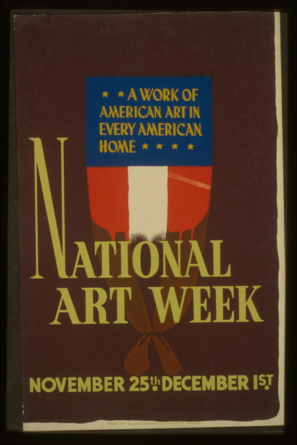 National art week, November 25th - December 1st A work of American art in every American home.