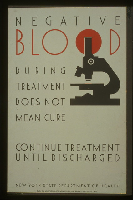 Negative blood during treatment does not mean cure Continue treatment until discharged : New York State Department of Health.