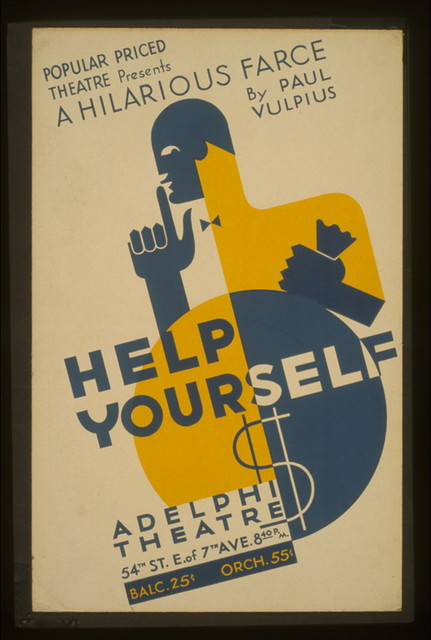 "Popular Priced Theatre presents a hilarious farce by Paul Vulpius ""Help yourself."""