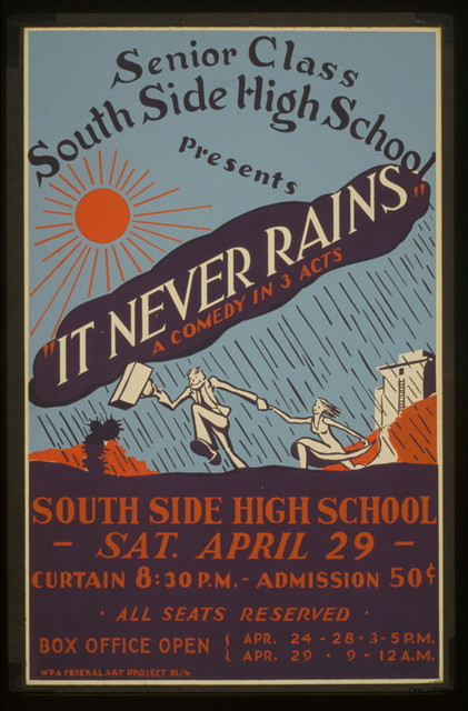 """South Side High School senior class presents """"It never rains"""" a comedy in 3 acts"""