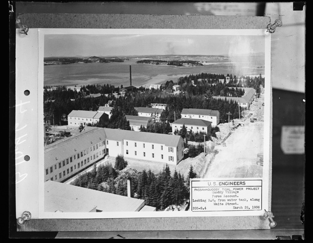U.S. Engineers. Passamaquoddy Tidal Power Project, Quoddy Village. Force Account. Looking N.W. from water tank, along Waite Street. March 26, 1936