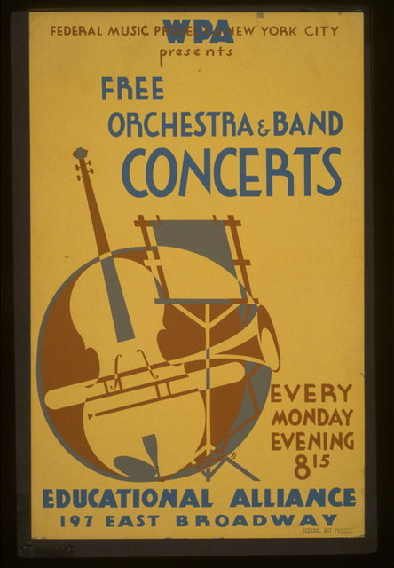 WPA Federal Music Project of New York City presents free orchestra & band concerts Educational Alliance, 197 East Broadway.