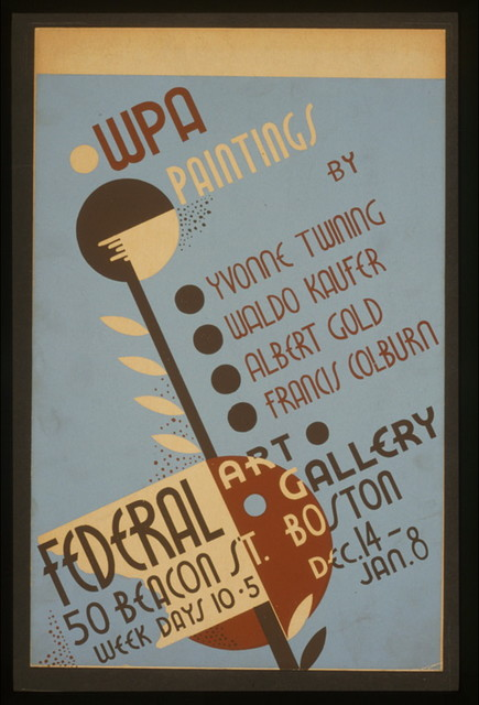 WPA paintings by Yvonne Twining, Waldo Kaufer, Albert Gold, [and] Francis Colburn Federal Art Gallery, 50 Beacon St., Boston.