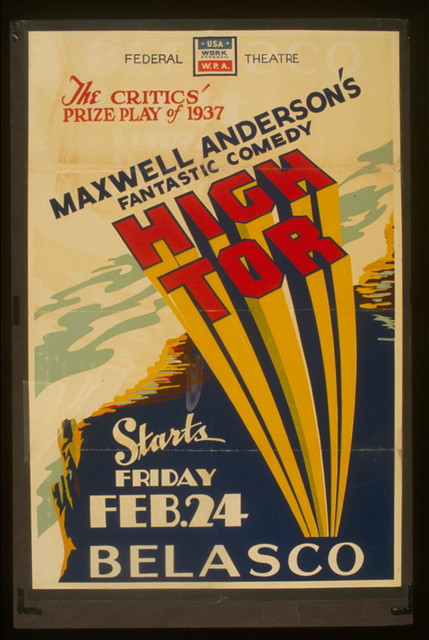 "The critics prize play of 1937 Maxwell Anderson's fantastic comedy ""High tor"""