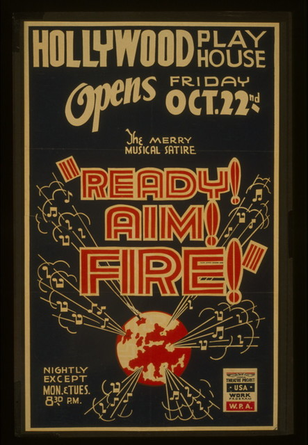 "The merry musical satire ""Ready! Aim! Fire!"""