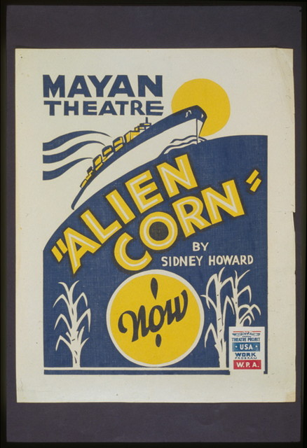 """Alien corn"" by Sidney Howard"