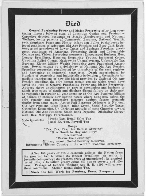 Died general purchasing power and major prosperity after long over-taxing illness ... [Broadside advocating passage of general welfare act H. R. 4199]. [Chicago. Ill.? 1938?].