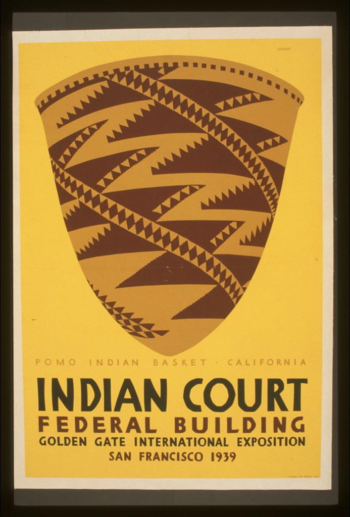 Indian court, Federal Building, Golden Gate International Exposition, San Francisco, 1939 Pomo Indian basket, California / / Siegriest.