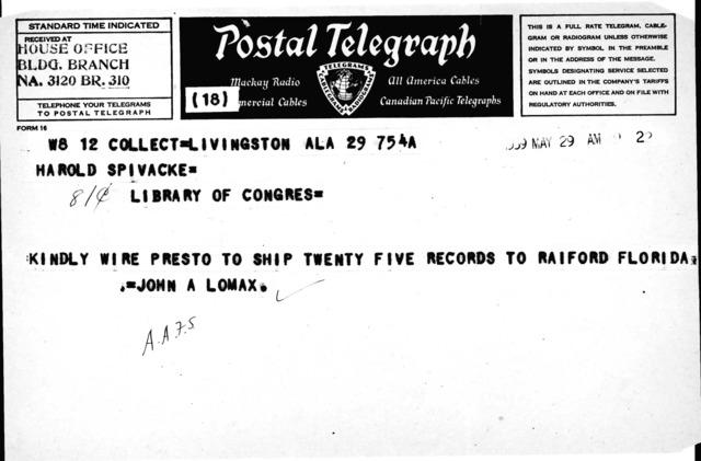Postal Telegraph from John A. Lomax to Harold Spivacke re: shipment of records to Raiford, FL