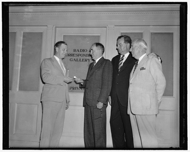 Radio press gallery given official send-off by speaker of House. Washington, D.C., July 22. Although the radio press galleries have been functioning as a news-gathering agency at Capitol Hill for several weeks, formal dedication was withheld until tonight when the Speaker of the House turned over the keys to Fulton Lewis, President of the Gallery while Congressmen who sponsered the bills which created the section for radio men looked on. Left to right: Fulton Lewis, Speaker William Bankhead, Sen. W.Warren Barbour, N.J., who sponsored the Senate bill, and Rep. John J. Dempsey, N.M., who took up the cause of the radio press in the house, 7/24/39