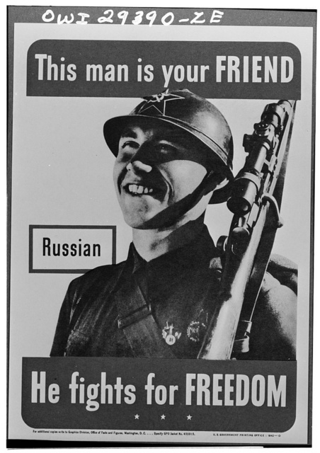 Russian: This man is your friend. He fights for freedom.