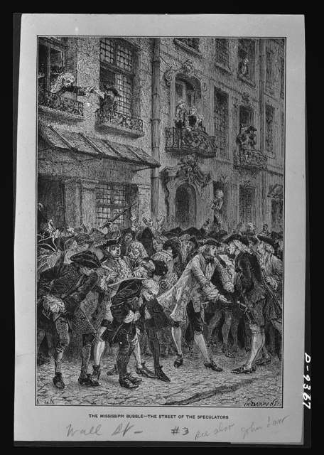 """Inflation. """"The Street of Speculators"""" during the """"Mississippi Bubble"""" when peasants all over France sold everything they had, flocked to Paris, and bought 100-par shares of gambler John Law's stocks at $3,600 apiece. Thee hunchback in foreground made $10,000 by letting people use his back as a desk"""
