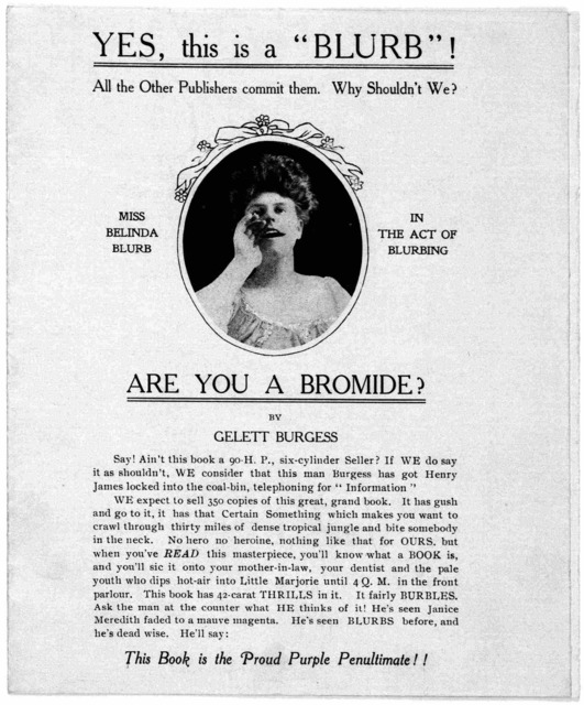 """Jacket of """"Are you a bromide by Gelett Burgess. [The word """"blurb"""" had its origin in the exploitation of this book [194]."""