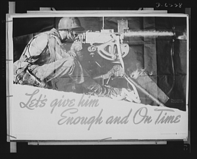 Poster. Let's give him enough and on time. Poster produced by Army Ordnance War Department and distributed to labor-management committees in war plants. The original is 28 1/2 inches by 40 inches and is from a full color painting by Norman Rockwell, famous illustrator. Copies may be obtained from War Production Drive Headquarters, War Production Board (WPB), Washington, D.C.