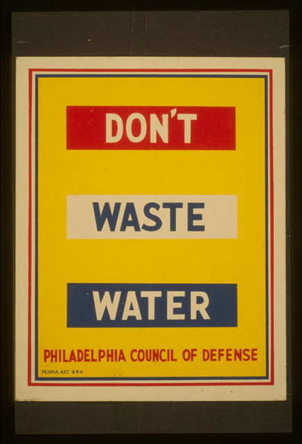 Don't waste water / Penna Art WPA.
