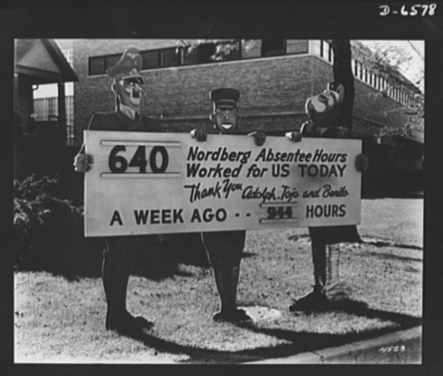 Absentee posters. How absenteeism helps the Axis is dramatically presented to the workers of the Nordberg Manufacturing Company, Milwaukee, Wisconsin, in this display outside the company's plant