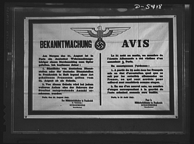 "German warning to occupied France. Here, in the Nazis' own black and white, is visual testimony to the fact that the battle of France continues. This grim poster came to the Office of War Information (OWI) from Paris by a devious route, a route which for obvious reasons cannot be given but which, by its very existence, proves that the Gestapo isn't all-powerful. Bordered in red, surmounted by  eagle and swastika, the poster is a notice that a member of the German army was killed in Paris, August 21, 1941, and that, as a consequence, every Frenchman under arrest, from August 23 on, will be considered a hostage. ""In the case of another attack,"" the notice--in French and German--states, ""hostages in a number corresponding to the seriousness of the criminal act committed will be shot."" Here is the full text of the warning which the angry Nazis--probably frightened, too - plastered on the walls of occupied France"