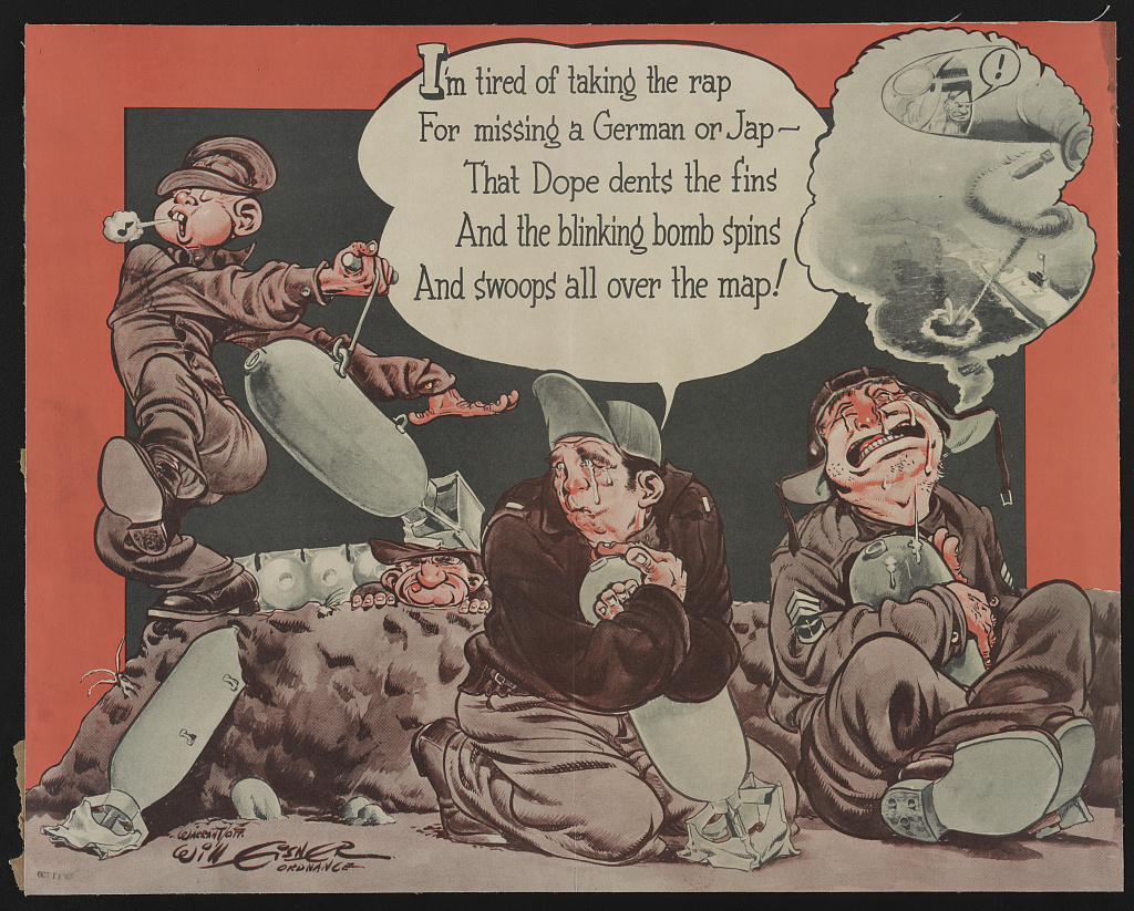 I'm tired of taking the rap for missing a German or Jap - that Dope dents the fins and the blinking bomb spins and swoops all over the map! / Warrant Off. Will Eisner, Ordnance.
