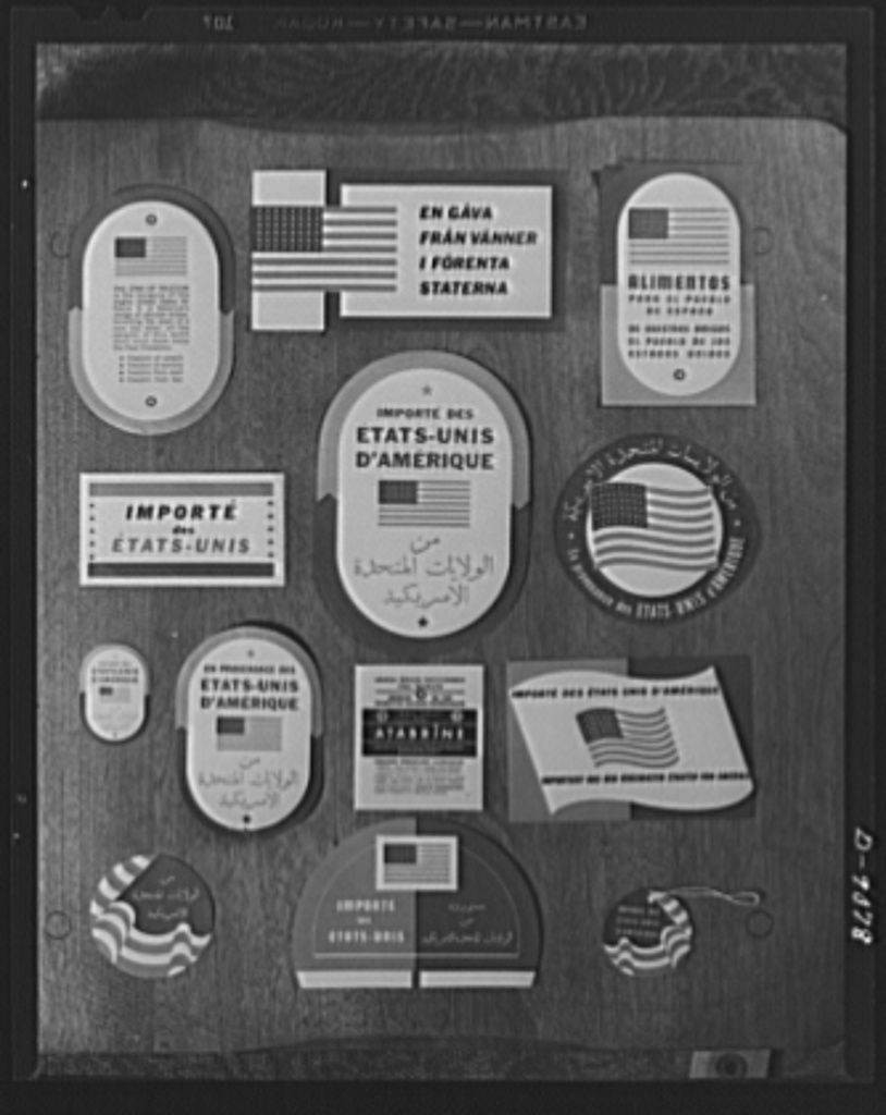 "Labels. These labels, ""From the United States of America,"" are printed in at least 16 languages, and placed on supplies of food-stuffs, clothing, medicine, sent from this country to all corners of the world"