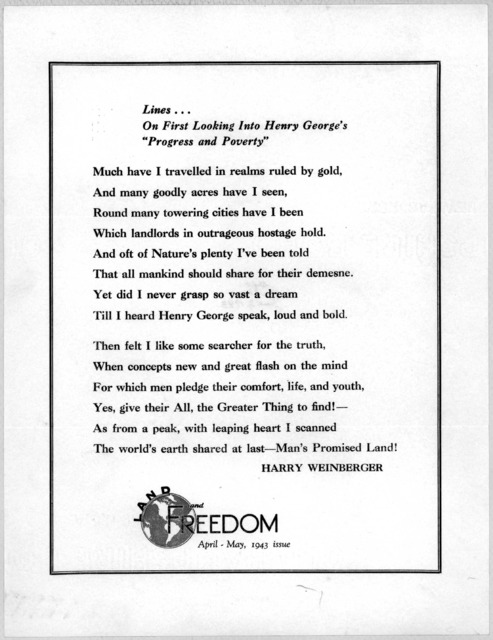 """Lines on first looking into Henry George's """"Progress and poverty"""" Harry Weinberger. Land and Freedom April-May 1943 issues. [New York]."""