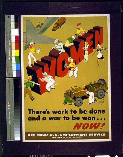 Women: There's work to be done and a war to be won ... Now! See your U.S. Employment Service / / Vernon Grant for OWI.