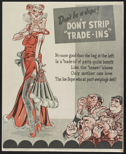 """Don't be a dope! Don't strip """"trade-ins"""" No more good than the bag at the left is a """"trade-in"""" of parts quite bereft. Like the """"teaser"""" above only mother can love the Joe Dope who at part-swiping's deft!"""