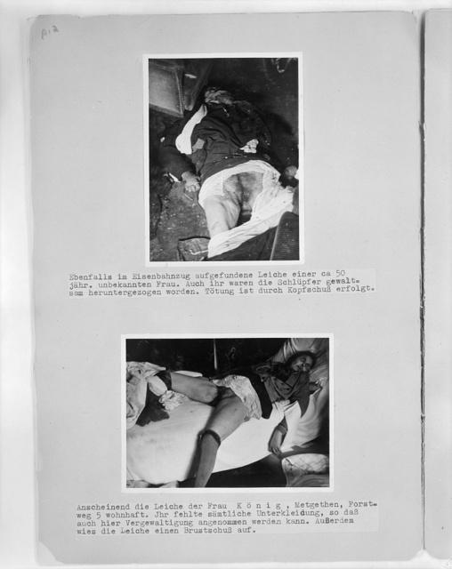 Ebenfalls im Eisenbahnzug aufgefundene Leiche einer ca. 50 jähr ... Anscheinend die Leiche der Frau König, Metgethen, ....