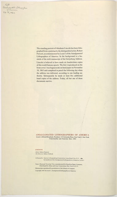 [The Gettysburg address; reproduction of Lincoln's first draft of the Gettysburg address; and a lithograph of a portrait of Lincoln by Robert Fawcett .... ] New York, Amalgamated Lithographers of America, 1961.